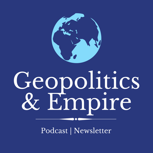 Geopolitics & Empire