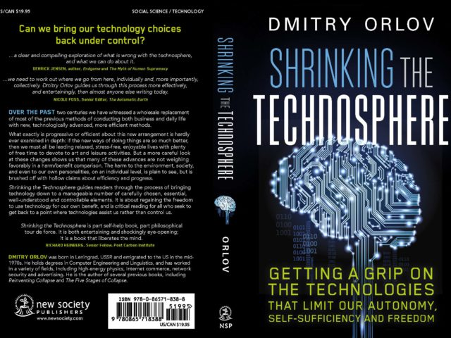 Dmitry Orlov: How the Technosphere Threatens the Biosphere and our Freedoms #088